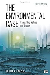 The Environmental Case; Translating Values Into Policy