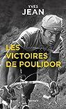 Les Victoires de Poulidor par Jean