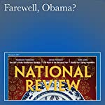 Farewell, Obama? | Rob Long