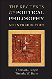 The Key Texts of Political Philosophy: An Introduction