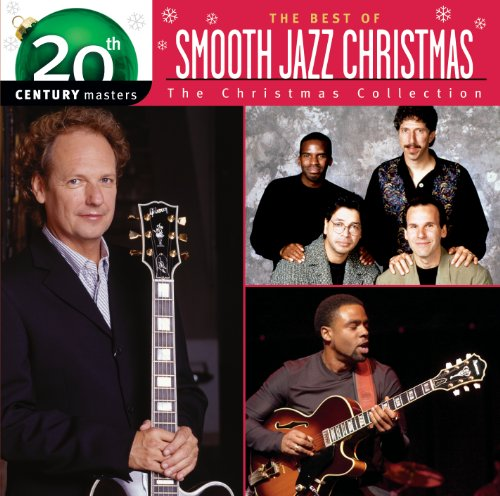 Best Of/20th Century - Smooth Jazz Christmas (Best Smooth Jazz Christmas Albums)