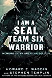 I Am a SEAL Team Six Warrior: Memoirs of an American Soldier, Books Central