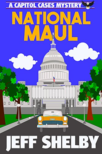 National Maul (A Capitol Cases Mystery Book 2)