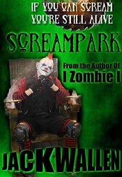 Screampark by [Wallen, Jack]