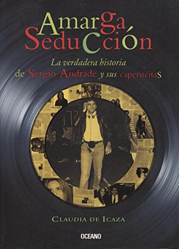 Amarga Seduccion/bitter Seduction (Vivencias y personajes) (Spanish and English Edition) by Brand: Oceano De Mexico