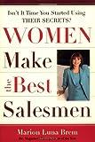 Women Make the Best Salesmen, Marion Luna Brem, 0385511620
