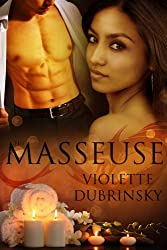 The Masseuse (G.O.N.Y. - Double Dragon Book 1)