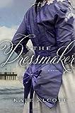 The Dressmaker, Kate Alcott, 0385535589