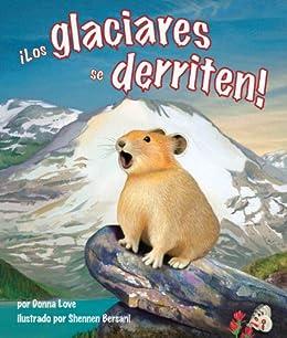 Los glaciares se derriten spanish edition kindle edition by los glaciares se derriten spanish edition by love donna fandeluxe Image collections