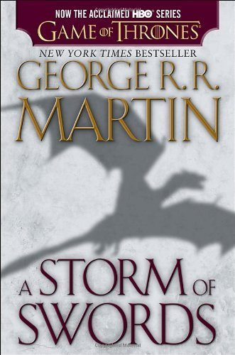 A Storm of Swords (HBO Tie-in Edition): A Song of Ice and Fire: Book Three Paperback March 26, 2013 (A Fire Hbo Ice And Song In Of Tie)