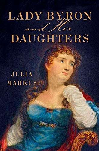 Lady Byron and Her Daughters pdf