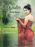 Water: Photo Essay