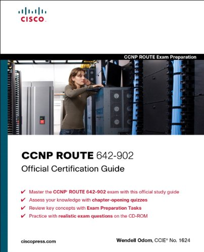 CCNP ROUTE 642-902: Official Certification Guide (Official Cert Guide)