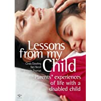 Lessons from My Child: Parents Experience of Life with a Disabled Child