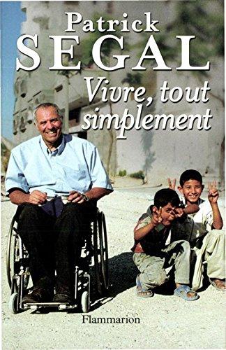 Vivre, tout simplement (MEMOIRES  TEMOI) (French Edition)