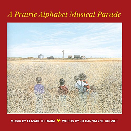 Alphabet Booklet (Digital Booklet: A Prairie Alphabet Musical Parade)