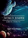 World Jumper: Season One- Episode Two