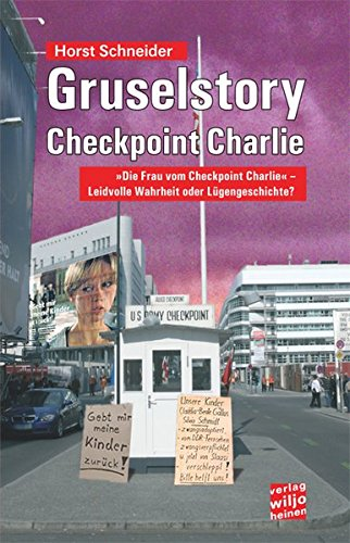 Gruselstory Checkpoint Charlie: