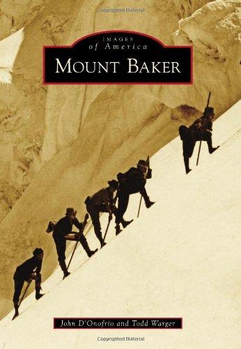 Mount Baker (Images of America) pdf epub
