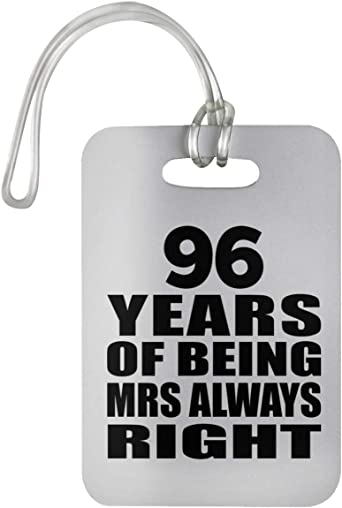 96th Anniversary 96 Years of Being Mrs Always Right - Luggage Tag ...