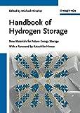 Handbook of Hydrogen Storage: New Materials for Future Energy Storage