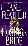 The Hostage Bride (Bride Trilogy)