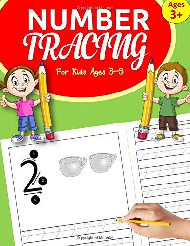 Number Tracing Books for Kids ages 3-5: Number Tracing Book for Preschoolers: Number Writing Practice for Kindergarten and kids ages 3-5 + bonus pages ... for Preschool (Number Writing Workbooks)