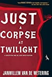 img - for Just a Corpse at Twilight: A Grijpstra and De Gier Mystery book / textbook / text book