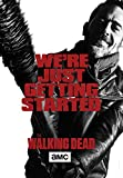 """The Walking Dead Season 6 """"We're Just Getting Started"""" Poster 24x36 inches Negan Lucille"""