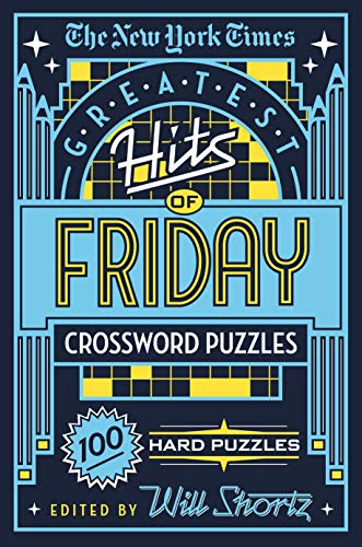 Pdf Travel The New York Times Greatest Hits of Friday Crossword Puzzles: 100 Hard Puzzles