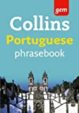 Collins Gem Portuguese Phrasebook and Dictionary (Collins Gem)