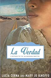 La Verdad: A Witness to the Salvadoran Martyrs
