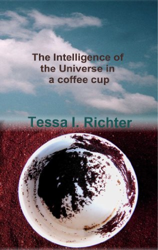 The Intelligence of the Universe in a Coffee Cup Pdf