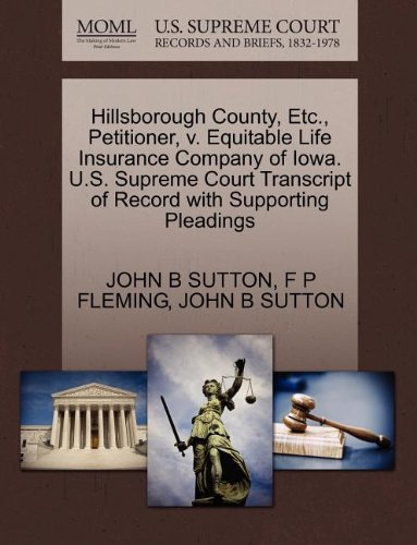 Hillsborough County  Etc   Petitioner  V  Equitable Life Insurance Company Of Iowa  U S  Supreme Court Transcript Of Record With Supporting Pleadings