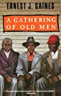 A Gathering of Old Men (Vintage Contemporaries)