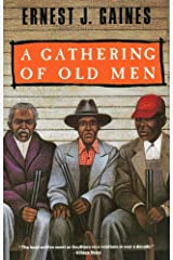 A Gathering of Old Men (Vintage Contemporaries) Kindle Edition