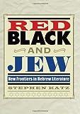 Red, Black, and Jew, Stephen Katz, 0292719264
