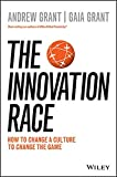img - for The Innovation Race: How to Change a Culture to Change the Game book / textbook / text book