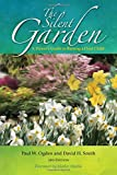 img - for The Silent Garden: A Parent s Guide to Raising a Deaf Child book / textbook / text book