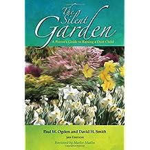 The Silent Garden: A Parent's Guide to Raising a Deaf Child