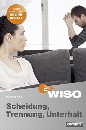 WISO: Scheidung, Trennung, Unterhalt