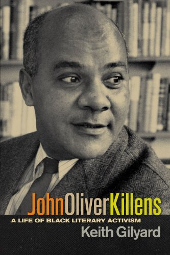 John Oliver Killens: A Life of Black Literary Activism