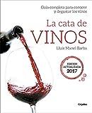 La cata de vinos: Guía completa para conocer y degustar los vinos. Edición actualizada (Vivir mejor)