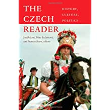 The Czech Reader: History, Culture, Politics