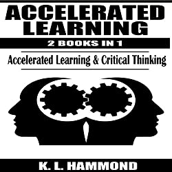 Accelerated Learning, 2 Books in 1