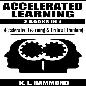 Accelerated Learning, 2 Books in 1 Audiobook