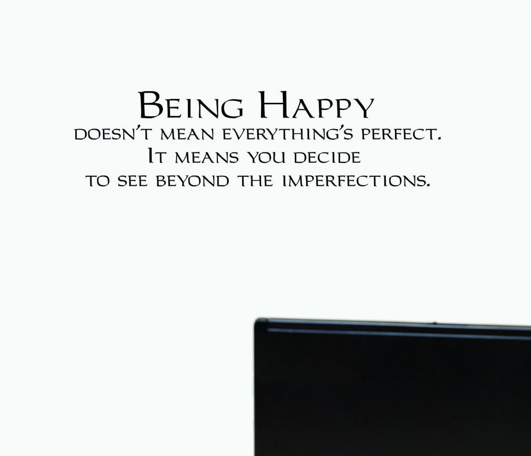 """Design with Vinyl JER 1965 2 Decal Being Happy Everything is Perfect It Means That Youve Decided to Look Beyond The Imperfections Wall 12x30/"""" Color Black 12 x 30,"""