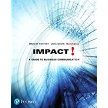 Impact: A Guide to Business Communication, Ninth Edition (9th Edition)