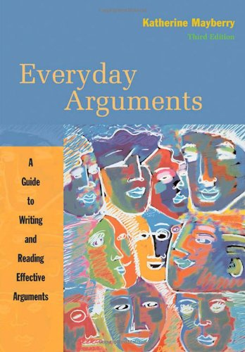 Everyday Arguments: A Guide to Writing and Reading Effective Arguments
