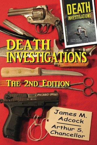 Death Investigations, The 2nd Edition